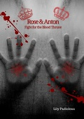 Anton & Rose, Fight for the Blood Throne