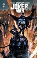 Batman Joker War, Tome 1