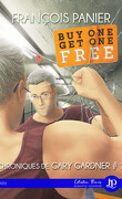 Chroniques de Gary Gardner, Tome 2 : Buy one get one free