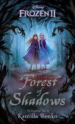La Reine des neiges II : Forest of Shadows