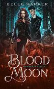 New Moon, Tome 2 : Blood Moon