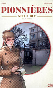 Pionnières: Nellie Bly, journaliste