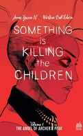 Something Is Killing the Children, Tome 1