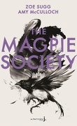 The Magpie Society, Tome 1