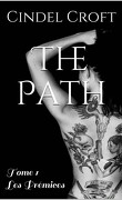 The Path, Tome 1 : Les Prémices