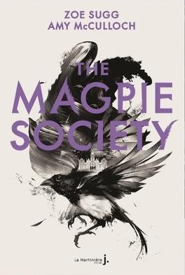 Couverture du livre : The Magpie Society, Tome 1