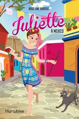 Couverture du livre : Juliette à Mexico