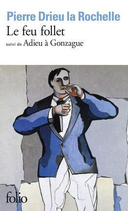 Couverture du livre : Le Feu follet, suvi de Adieu à Gonzague