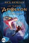 Les Travaux d'Apollon, Tome 5 : La Dernière Épreuve