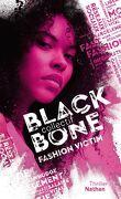 Blackbone, tome 2 : fashion victim