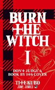 Burn the Witch, Tome 1