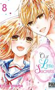 Our Little Secrets, Tome 8