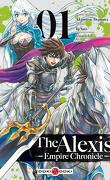 The Alexis Empire Chronicle, Tome 1