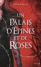 Un palais d'épines et de roses