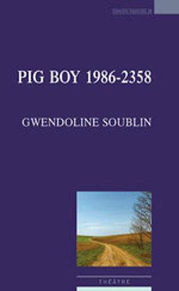 Couverture du livre : Pig Boy 1986-2358