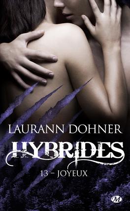 Couverture du livre : Hybrides, Tome 13 : Joyeux