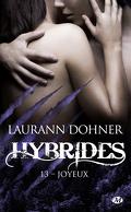 Hybrides, Tome 13 : Joyeux