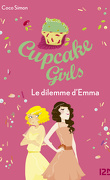 Cupcake Girls, Tome 23 : Le dilemne d'Emma