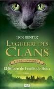La Guerre des Clans, Short Adventure, Livre 1 : L'Histoire de Feuille de Houx