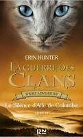 La Guerre des Clans, Short Adventure, Livre 6 : Le Silence d'Aile de Colombe