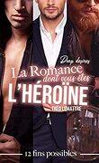 La romance dont vous êtes l'héroïne: Deep desires