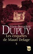 Les Enquêtes de Maud Delage 3