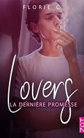 Lovers, Tome 2 : La Dernière Promesse
