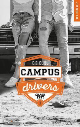 Couverture du livre : Campus Drivers, Tome 3 : Crash Test
