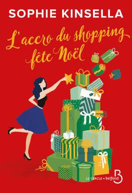 Couverture du livre : L'Accro du shopping fête Noël