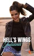 Hell's Wings, New Generation, Tome 2 : Juliana