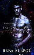 Inconvenient Attachments