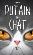 Putain de chat, Tome 7