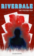 Riverdale, Tome 5 : The Poison Pen