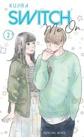 Switch me on, Tome 2