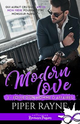 Couverture du livre : Modern Love, Tome 3 : Folle d'un homme d'affaires