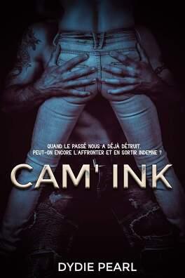 Couverture du livre : Cam'Ink, tome 1