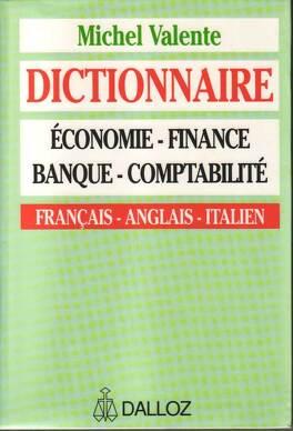 Dictionnaire Economie Finance Banque Comptabilite