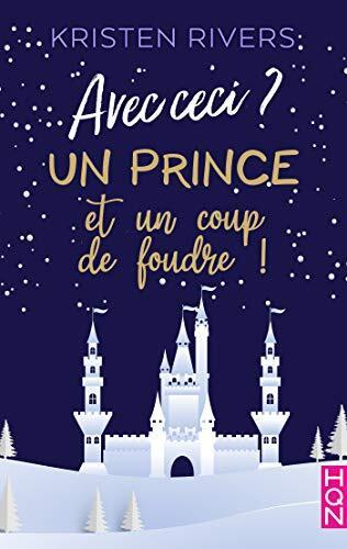 Sweet Santa Challenge - Page 2 Avec-ceci-un-prince-et-un-coup-de-foudre-1408576