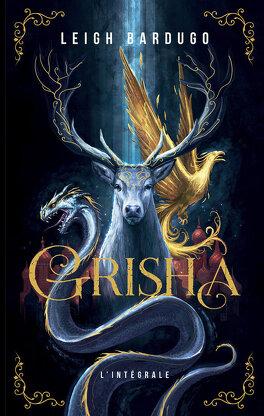Couverture du livre : Grisha - L'intégrale
