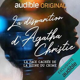 Couverture du livre : La Disparition d'Agatha Christie
