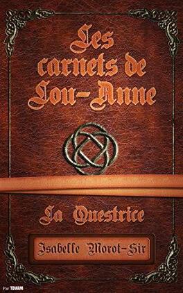 Couverture du livre : Les carnets de Lou-Anne T2 : La Questrice