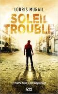 Soleil trouble