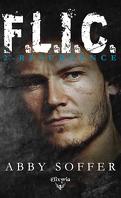 F.L.I.C., Tome 2 : Résurgence