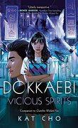 Gumiho, Tome 2 : Dokkaebi, Vicious Spirits