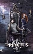 Les Immortels, Tome 3 : Le Clan