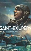 Saint-Exupéry, Tome 2 : Le Royaume des étoiles