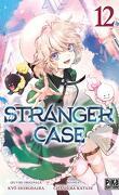 Stranger Case, Tome 12