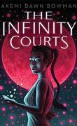 The Infinity Courts, Tome 1: The Infinity Courts