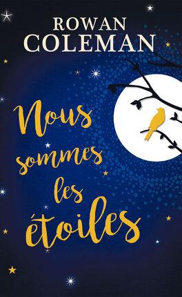 Couverture du livre : Nous sommes les étoiles