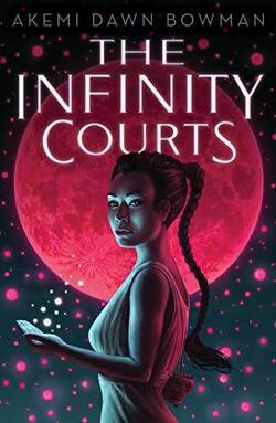Couverture de The Infinity Courts, Tome 1: The Infinity Courts